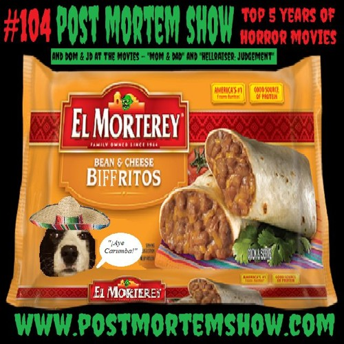 e104 - Death by Burrito (Top 5 Years of Horror Movies)