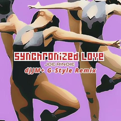 [FREE DL] Joe Rinoie - Synchronized Love (djJM+ G-Style mix)