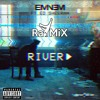Eminem (feat. Ed Sheeran) - River (RaYMiX)