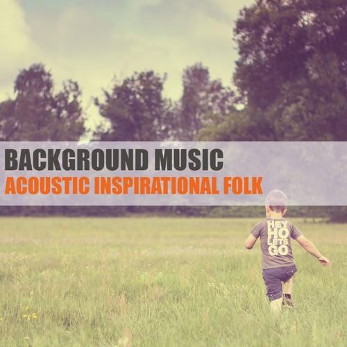 Acoustic Inspirational Folk | Instrumental Background Music for Video