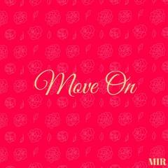 Move On(Prod By. Jmacko