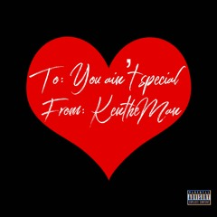 You Ain't Special (Explicit)
