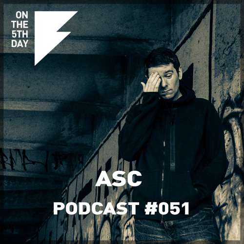 On The 5th Day Podcast #051 - ASC