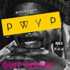 Download QUIT PLAYIN' (PWYP) Mp3