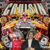 CRUISIN Feat. Nick Colletti