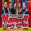 INTERNACIONAL MATICES - NO ME AMENACES (D.R)