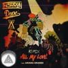 All My Love (N3RRON & Asset & XIDOPE Remix)
