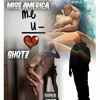 Me and You -Miss America ft Shotz
