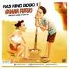 Ras King bobo1 Ghana Fufuo song video is ready to download it from YouTube  , Pro by Janis Studio UK