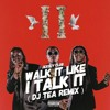 Walk It Talk It - Migos (DjTea Remix)
