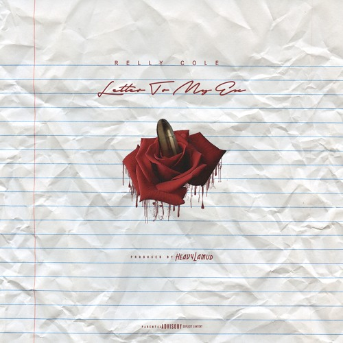 Letter To My Ex (Prod  by heavylamud) by Relly Cole | Free Listening