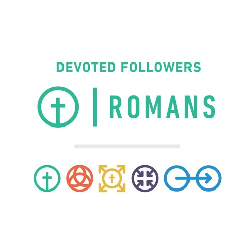 Devoted Followers: Romans