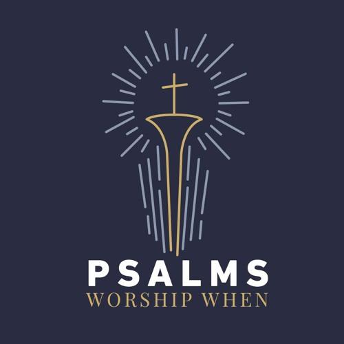 Psalms: Worship When