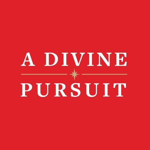 A Divine Pursuit