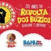 Carnaval da Cultura celebrou os 220 Anos da Revolta dos Búzios no Pelourinho...