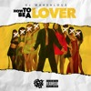 Download DJ Marvalous How To Be  A Lover The Mixtape Mp3