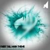 Fairy Tail Theme (BiohazardNeko Remix)