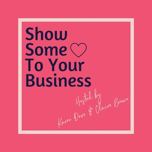 Show Some Love To Your Business Ep 1 Creating A Unique Brand