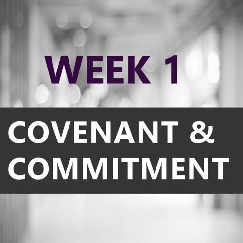 Looking Forward 2018 Week 1 Covenant & Commitment with Greg Wasinski