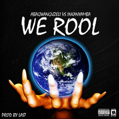 WE ROOL prod_by_Last