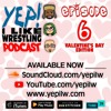 Podcast Episode 6: WWE Couples, Wrestling Valentine's Day Wish List, & Getting Raw on RAW
