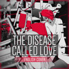 The Disease Called Love ver. Kuraiinu (ENGLISH) 病名は愛だった