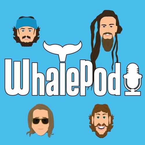 THE WHALEPOD -- Season 3 Ep. 3 (With special guest Sunny, former Full Service bassist)