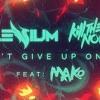 Don't Give Up On Me Ft Mako[NUKEZ EDIT]