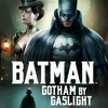 BATMAN: GOTHAM BY GASLIGHT (Warner Home Video Blu-ray) PETER CANAVESE on CELLULOID DREAMS (2-12-18)