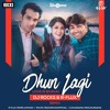 DHUN LAGI (LOVE NI BHAVAI) - DJ ROCKS & R-FLUX REMIX