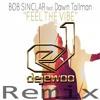 Bob Sinclar Feat. Dawn Tallman - Feel The Vibe (Dejewoo Remix)