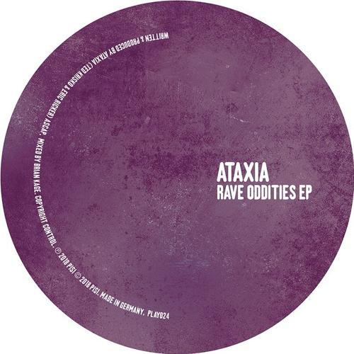 Ataxia - Rave Oddities