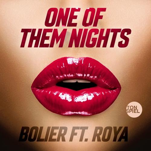 Bolier ft. Roya - One Of Them Nights (BLR Remix)