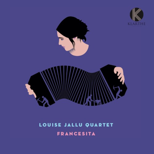 FRANCESITA - LOUISE JALLU 4TET