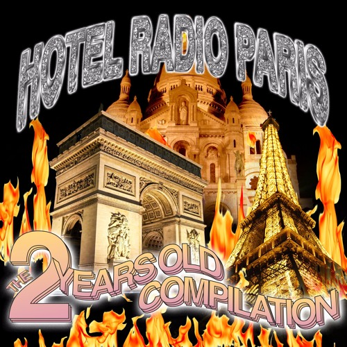 the 2 years old compilation - hotel radio paris