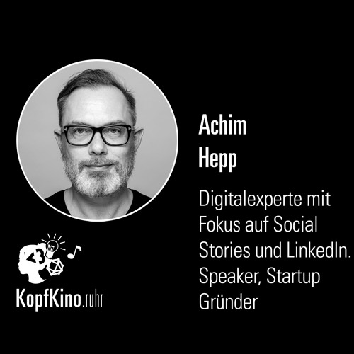 KK11: Online- & Video-Marketing via LinkedIn (Mit Achim Hepp)