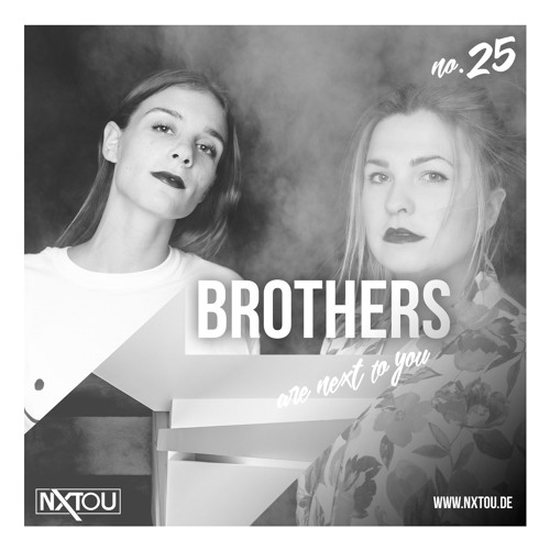 NXTOU Podcast #25 - Brothers