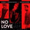 Noriel ft Prince Royce ft Bryant Myers - No Love Original Audio)