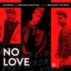 No Love - Noriel x Prince Royce x Bryant Myers