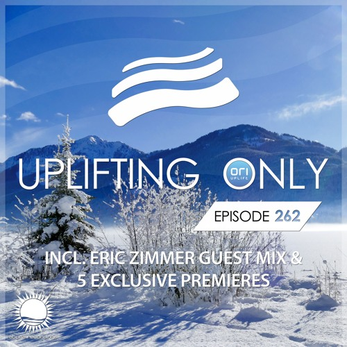 Uplifting Only 262 (incl. Eric Zimmer Guestmix) (Feb 15, 2018)