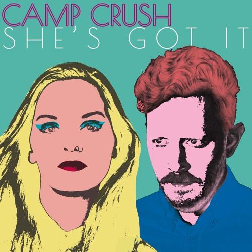 She's Got It, Camp Crush EP