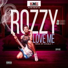 Love Me- Rozzy Sokota