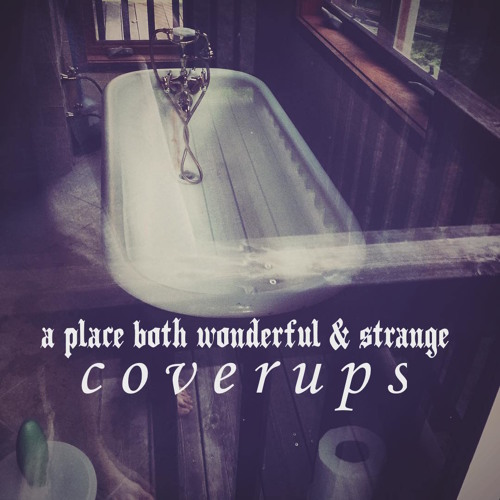 a place both wonderful and strange: Hurt