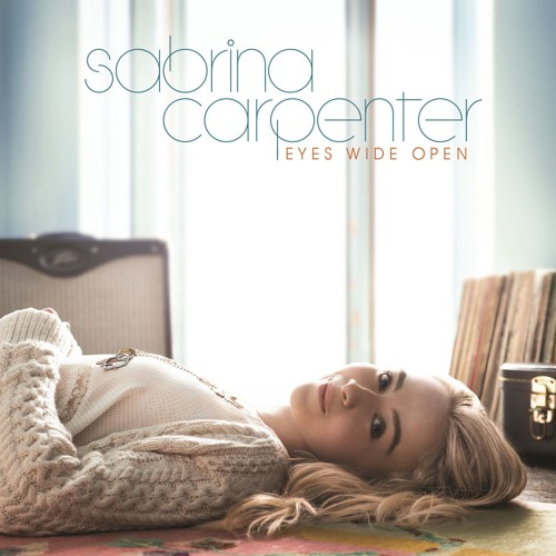 Sabrina Carpenter - Eyes Wide Open (Official)