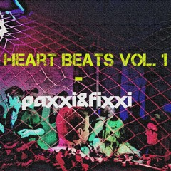 Heart Beats Vol. 1 (Paxxi&Fixxi DJ Set)