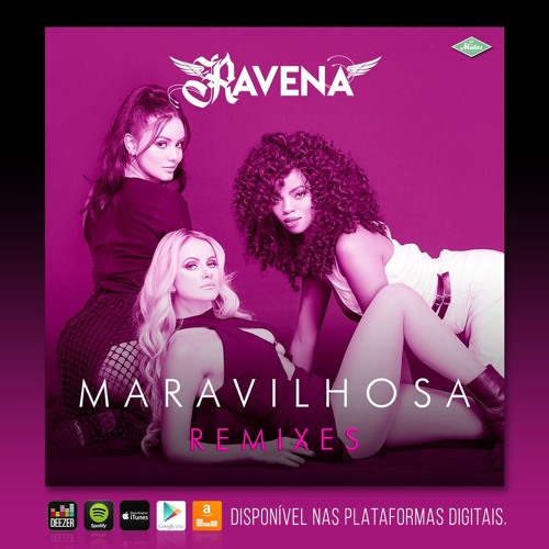 Ravena feat. Rany Money - Maravilhosa (Audax Remix)