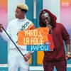 Yaro & LaFolie Impoli #1 (Je vérifie)