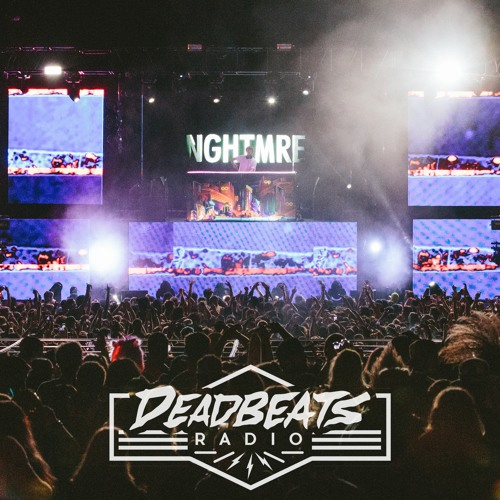 #034 Deadbeats Radio with Zeds Dead // Special Guest: NGHTMRE