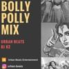 BOLLY POLLY | DJ K2 | URBAN BEATS MIX