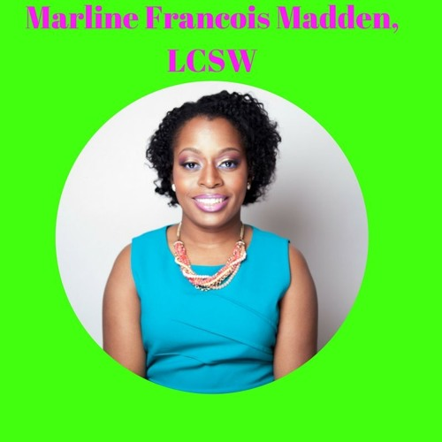S2: Session 35: Teen Dating feat. Marline Francois Madden, LCSW